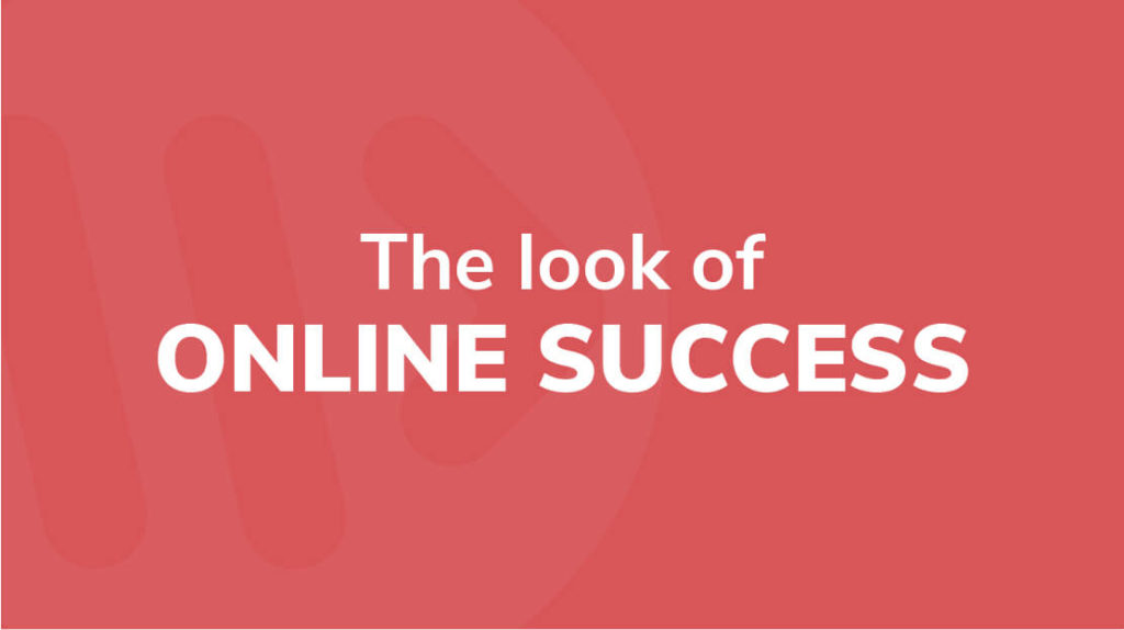18 - The look of online success